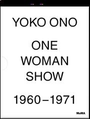 Yoko Ono One Woman Show